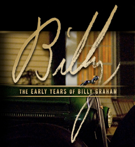 Billy - The Early Years of Billy Graham